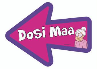 Dosi Maa Indian Prop Sign