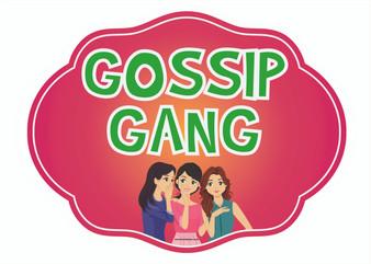 Gossip Gang