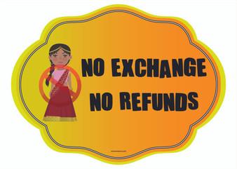 No Exchange No Refunds