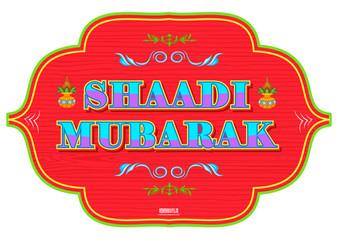 Shadi Mubarak Indian Prop Sign