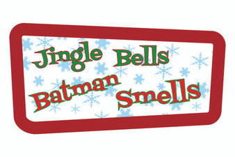 Jingle Bells Batman Smells Christmas Sign
