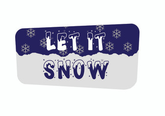 Let It Snow Christmas Sign