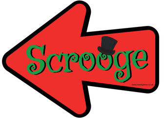 Scrooge Prop Sign