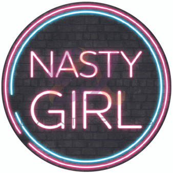 Nasty Girl Neon Sign