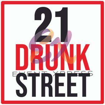 21 Drunk Street