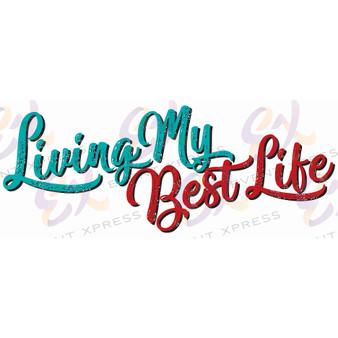 Living My Best Life XL Prop Sign