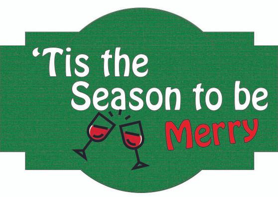 Tis The Season To Be Merry Christmas Sign