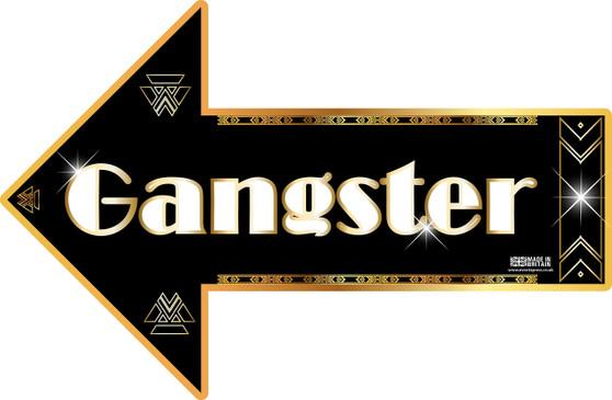 Gangster Gatsby sign