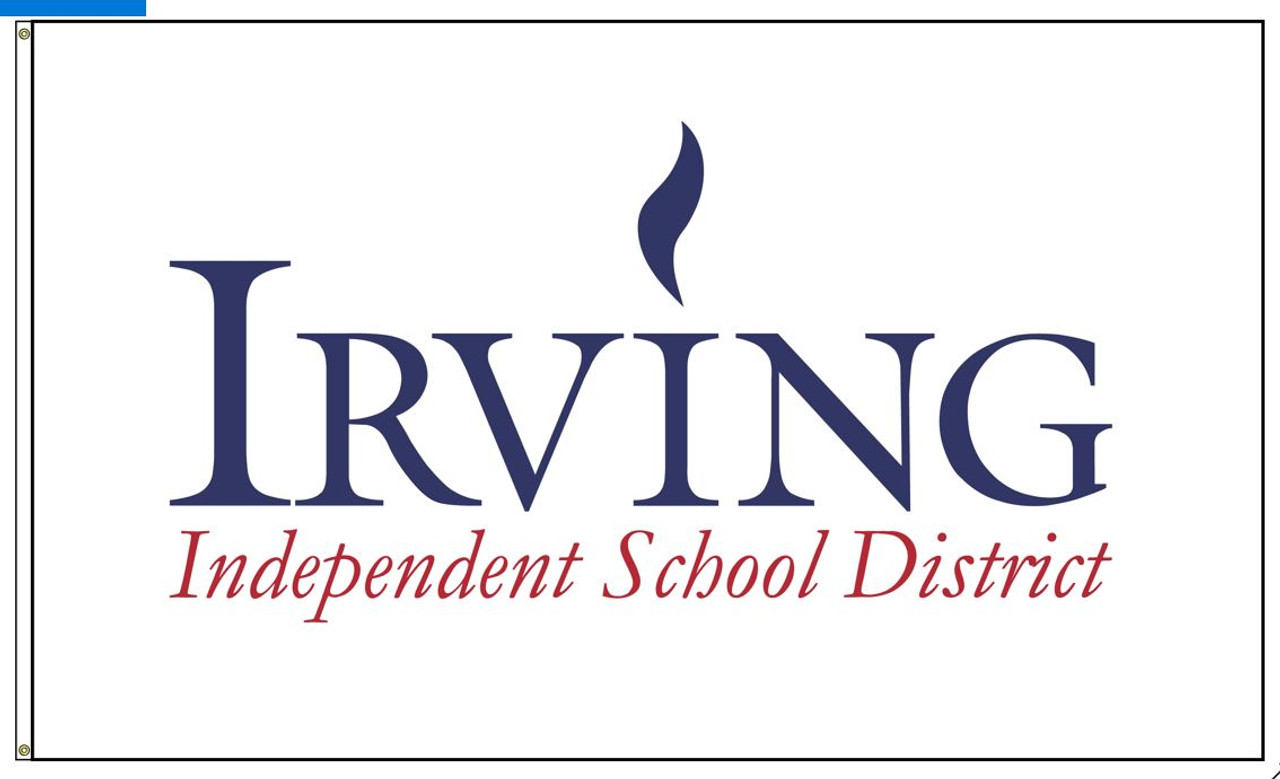 """Custom Digital Single Reverse 6' x 10' Nylon Flag with Header and Grommets """"IRVING INDEPENDENT SCHOOL DISTRICT"""" logo"""