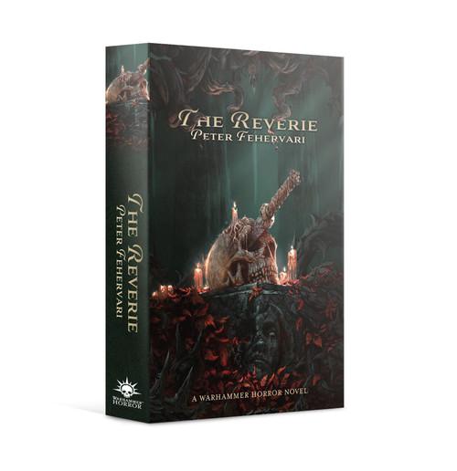 Black Library: Warhammer Horror: The Reverie (PB)