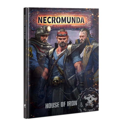 (Preorder) Warhammer 40K: Necromunda - House Of Iron (HB)