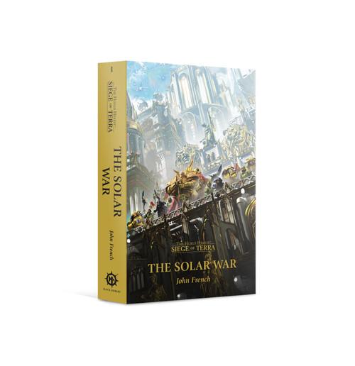 Black Library: Horus Heresy: Siege of Terra Book 1 - The Solar War (PB)