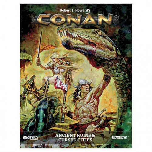 Miscellanous RPGs: Conan: Ancient Ruins & Cursed Cities