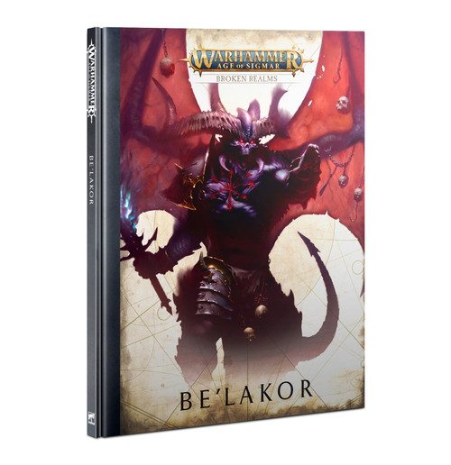 Warhammer: Age of Sigmar: Rulebooks & Publications - Broken Realms: Be'Lakor (HB)