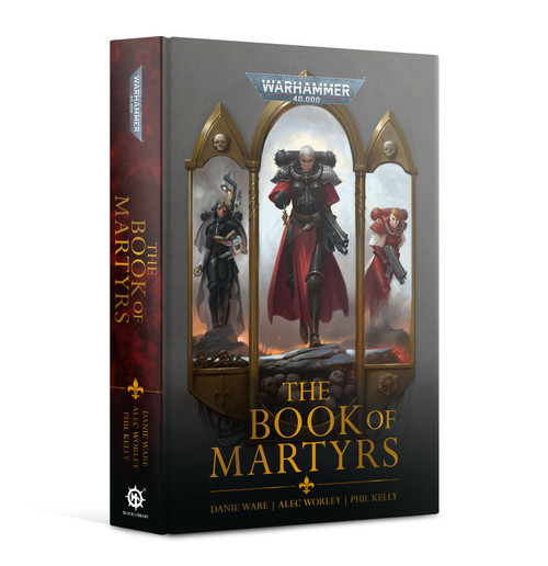 Black Library: The Book Of Martyrs (HB)