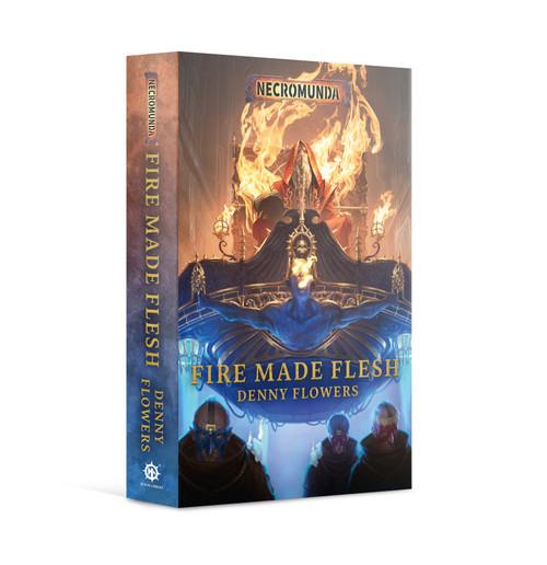 Black Library: Necromunda: Fire Made Flesh (PB)
