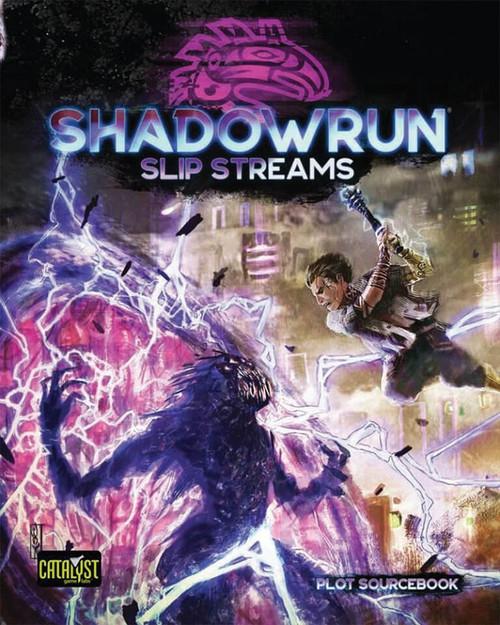 Shadowrun: Shadowrun RPG: 6th Edition Slip Streams