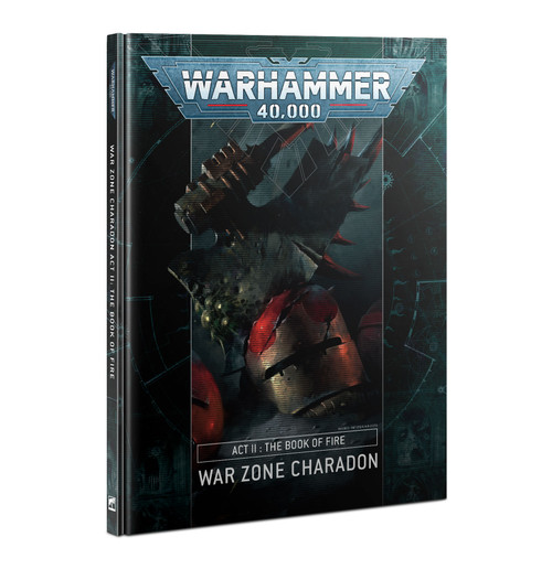 (Preorder) Warhammer 40K: Rulebooks & Publications - Charadon: Act 2: Book Of Fire (HB)