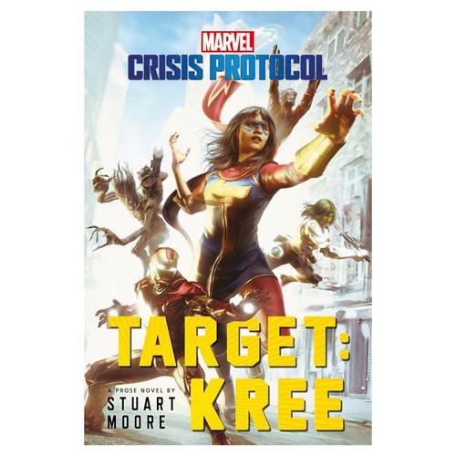 Marvel Crisis Protocol - Target: Kree (Novel)
