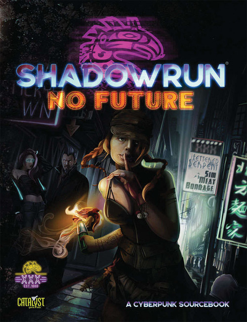 Shadowrun: Shadowrun RPG: No Future