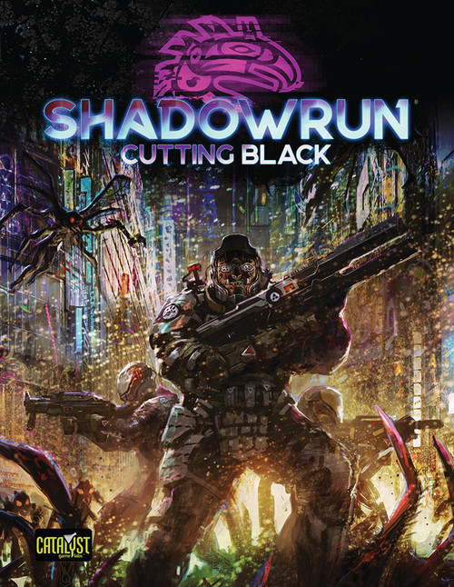 Shadowrun: Shadowrun RPG: 6th Edition Cutting Black
