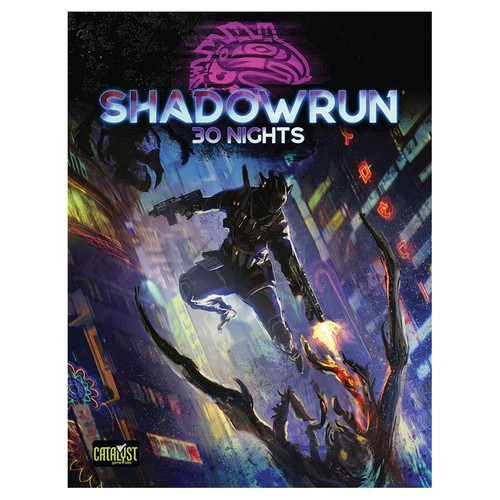 Shadowrun: Shadowrun RPG: 6th Edition 30 Nights