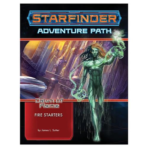 Starfinder: Starfinder: Adventure Path: Dawn of Flame 1 - Fire Starters