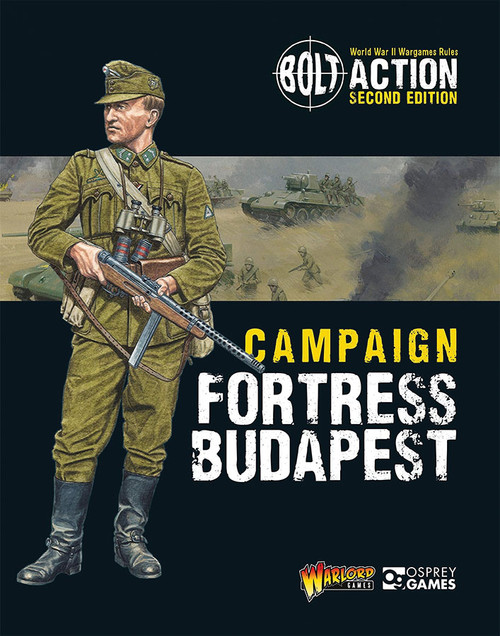 Bolt Action: Bolt Action: Campaign - Fortress Budapest