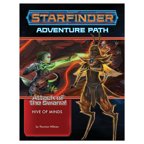 Starfinder: Starfinder RPG: Adventure Path - Attack of the Swarm! 5 - Hive of Minds