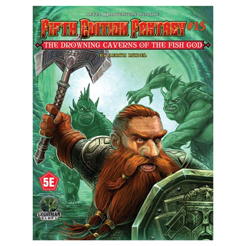 Dungeon Crawl Classics/GG: Fifth Edition Fantasy: #15 Drowning Caverns of the Fish God