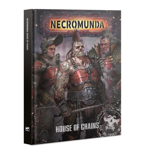 Warhammer 40K: Necromunda - House Of Chains
