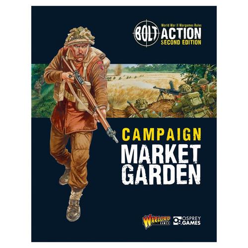 Bolt Action: Bolt Action Campaign: Market Garden