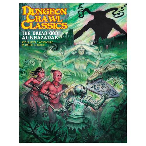 Dungeon Crawl Classics/GG: Dungeon Crawl Classics: #90 Dread God of Al-Khazadar