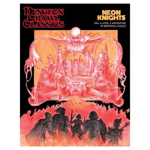 Dungeon Crawl Classics/GG: Dungeon Crawl Classics: #94 Neon Knights