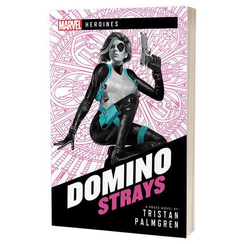 Marvel : Domino - Strays