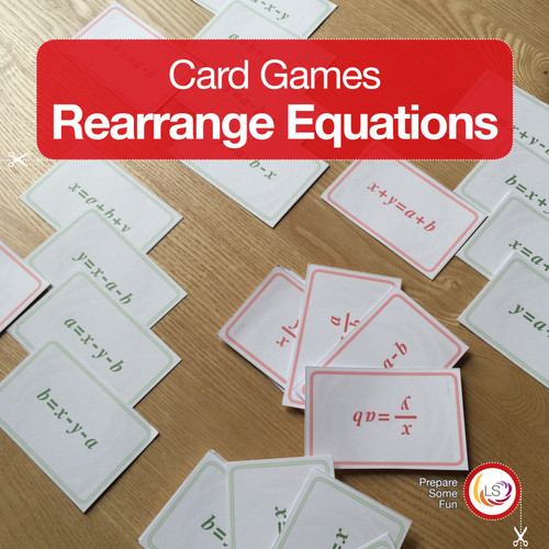 Rearranging Equations Card Game