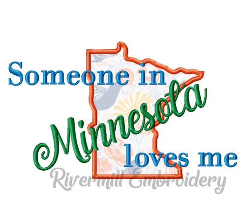 Someone in Minnesota Loves Me Applique Machine Embroidery Design