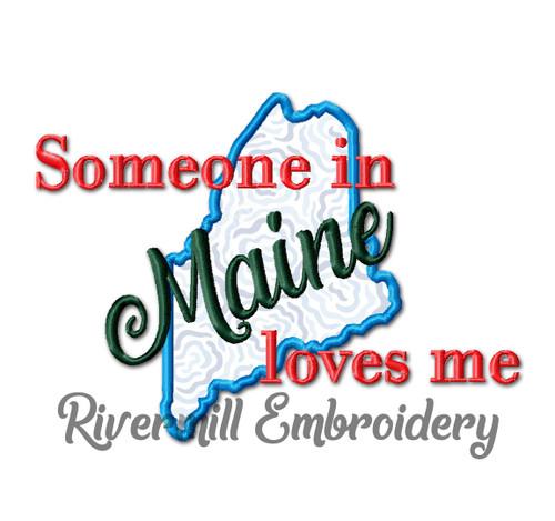 Someone in Maine Loves Me Applique Machine Embroidery Design