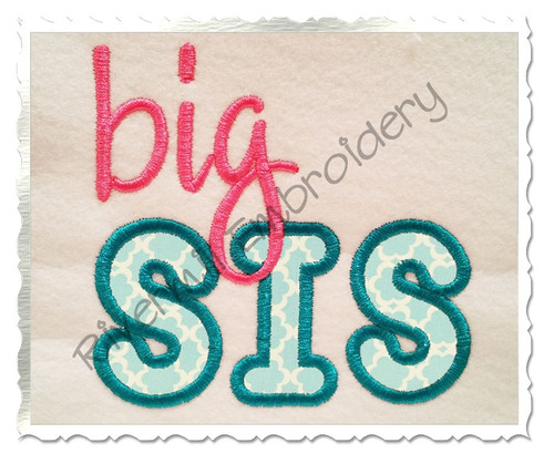 Big Sis Applique Machine Embroidery Design
