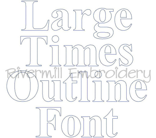 Large Times Outline Machine Embroidery Font Alphabet