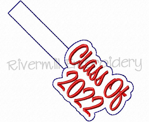 Class of 2022 In The Hoop Snap Tab Key Fob Machine Embroidery Design