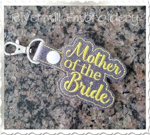 Mother of the Bride In The Hoop Snap Tab Key Fob Machine Embroidery Design