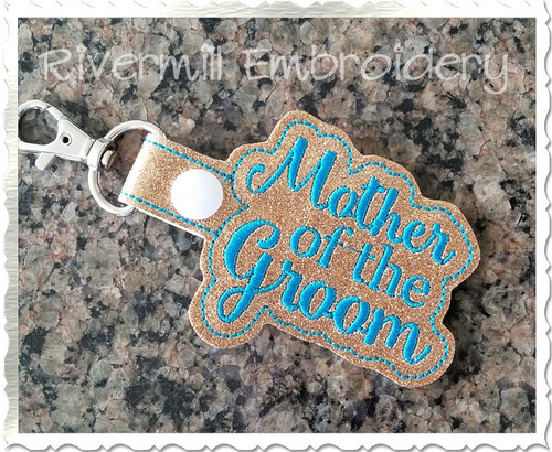Mother of the Groom In The Hoop Snap Tab Key Fob Machine Embroidery Design