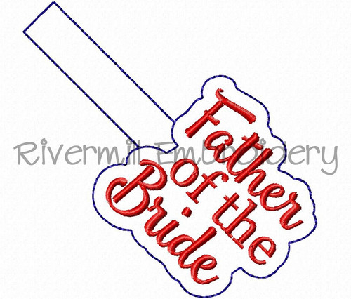 Father of the Bride In The Hoop Snap Tab Key Fob Machine Embroidery Design