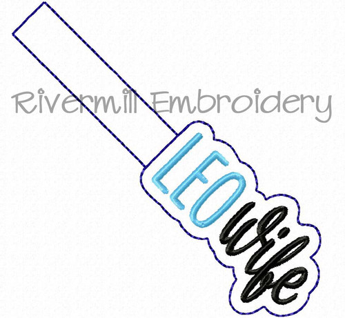 LEO Wife In The Hoop Snap Tab Key Fob Machine Embroidery Design - Police Law Enforcement Officer