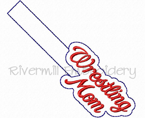 Wrestling Mom In The Hoop Snap Tab Key Fob Machine Embroidery Design