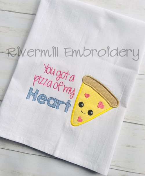 You Got A Pizza Of My Heart Machine Embroidery Design