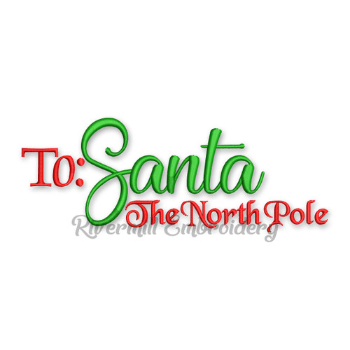 To Santa The North Pole Christmas Machine Embroidery Design