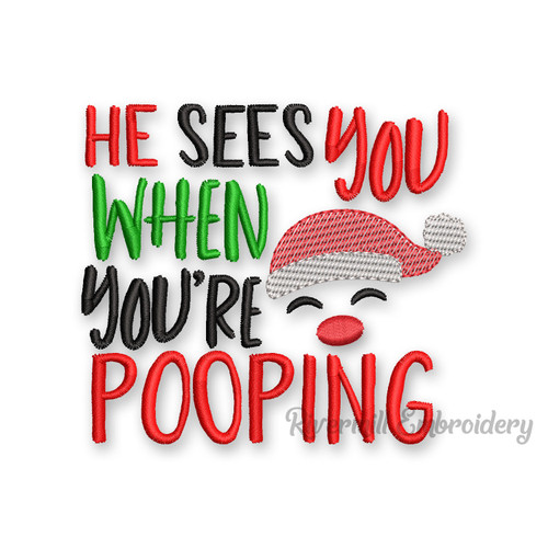 He Sees You When You're Pooping Christmas Toilet Paper Machine Embroidery Design