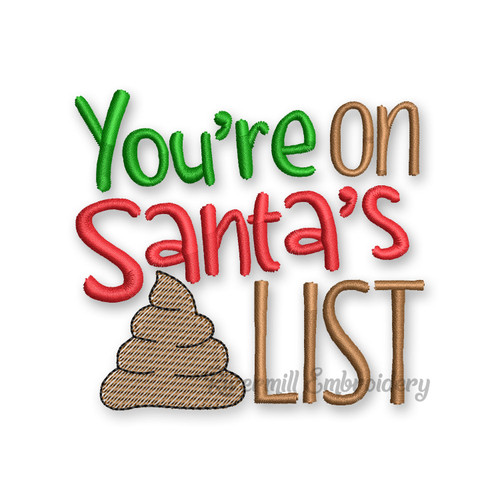 You're On Santa's List Christmas Toilet Paper Machine Embroidery Design